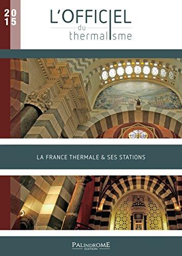lofficiel-du-thermalisme-2015-la-france-thermale-ses-stations