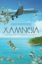 Xamnesia: Everything I Forgot in my Search…
