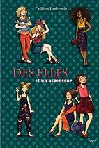 Des Elles et un ascenseur by Lareverie…