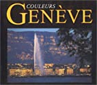 Couleurs Genève by Albert Philippon