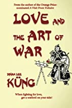 Love and the Art of War by Dinah Lee…