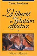 La liberté dans la relation affective by…