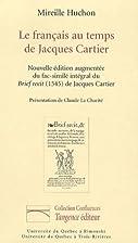 Le français au temps de Jacques Cartier by…