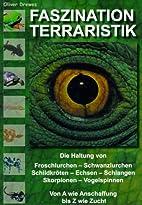 Faszination Terraristik.: Die Haltung von…