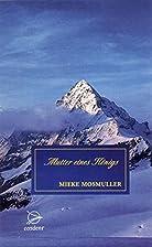 Mutter eines Königs : Romn by Mieke…