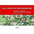 Kulturatlas Brandenburg. Historische…