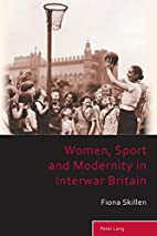 Women, Sport and Modernity in Interwar…
