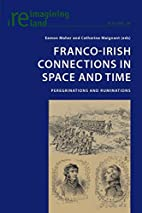 Franco-Irish connections in space and time :…