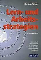 Lern- und Arbeitsstrategien. Ein Fachbuch…