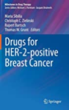 Drugs for HER2-positive breast cancer by…