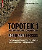 Topotek 1. Martin Rein-Cano / Lorenz Dexler.…