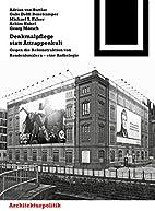 Denkmalpflege statt Attrappenkult: Gegen die…
