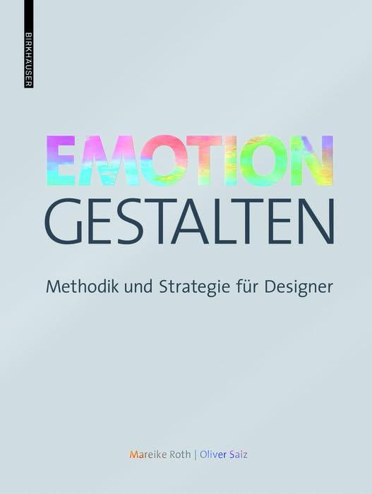 emotion-gestalten-methodik-und-strategie-fur-designer