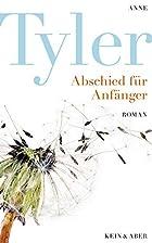 Abschied für Anfänger by Anne Tyler
