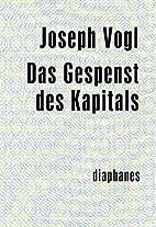 Das Gespenst des Kapitals by Joseph Vogl