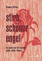 Stirb, schöner Engel by Stephan…