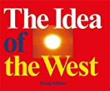 Aitken, Doug: Doug Aitken: The Idea of the West