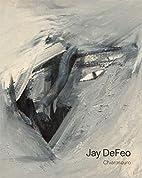 Jay DeFeo: Chiaroscuro by Jay DeFeo
