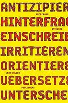 Ruedi Baur Intégral: Antizipieren,…