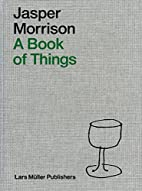 A Book of Things by Jasper Morrison