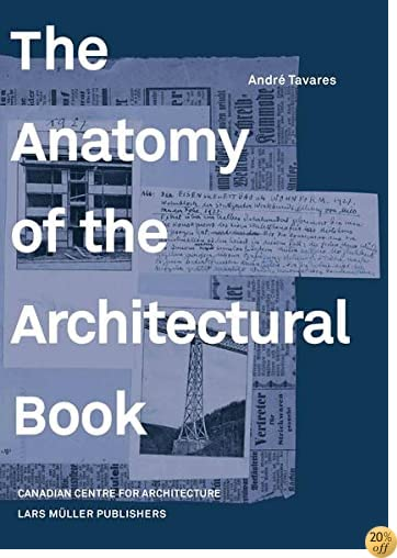 TThe Anatomy of the Architectural Book