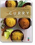 Curry: Raffiniert und kreativ by Bettina…