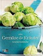 Alte Gemüse & Kräuter…