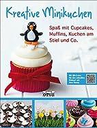 Kreative Minikuchen: Spaß mit Cupcakes,…