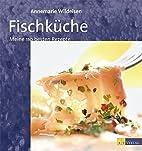 Fischküche. Meine 110 besten Rezepte by…