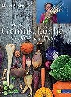 Meine Gemüseküche für Herbst…