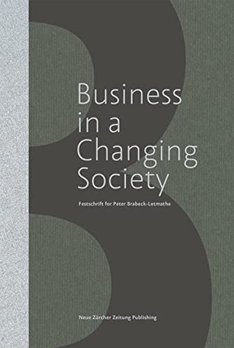 business-in-a-changing-society-festschrift-for-peter-brabeck-letmathe