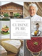 Cuisine Pure: Das Beste aus 30 Jahren…
