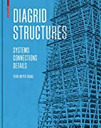Diagrid Structures: Systems / Connections /…