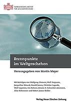 Brennpunkte im Weltgeschehen by Martin Meyer