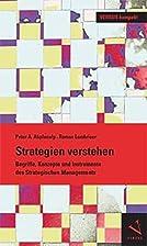Strategien verstehen by Peter A. Abplanalp