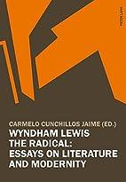 Wyndham Lewis The Radical: Essays On…