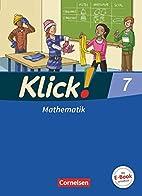 Klick! Mathematik 7. Schuljahr. Schülerbuch…