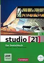 studio [21] - Grundstufe: B1: Teilband 1 -…