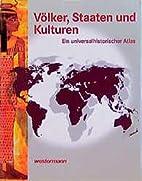 Völker, Staaten und Kulturen : ein…