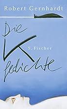 Die K-Gedichte by Robert Gernhardt