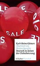 Abschied von Mutter Sprache: Deutsch in…
