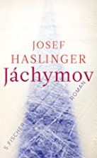Jáchymov by Josef Haslinger