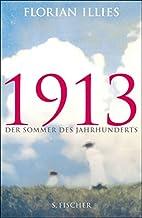 1913: Der Sommer des Jahrhunderts by Florian…