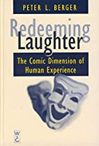 Redeeming Laughter: The Comic Dimension of…