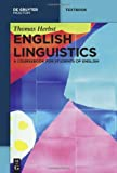Herbst, Thomas: English Linguistics: A Coursebook for Students of English (Mouton Textbook)