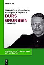 Durs Grünbein A Companion by Christopher…
