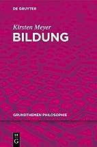 Bildung by Kirsten Meyer
