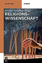 Relgionswissenschaft (de Gruyter Studium)…