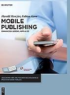 Mobile Publishing: E-Books, Apps & Co. (Adb…