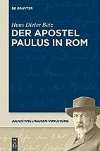 Der Apostel Paulus in Rom by Hans Dieter…